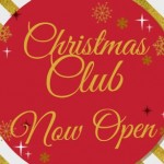 Christmas Club Now Open